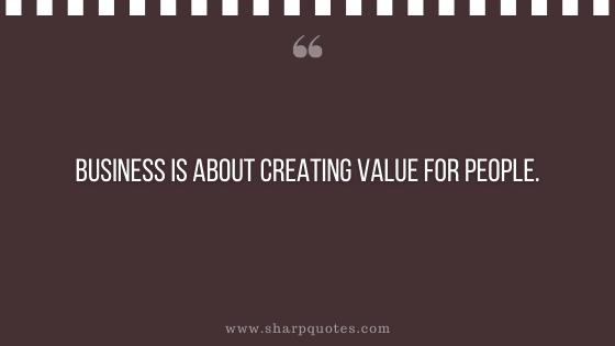 entrepreneur quotes business creating value