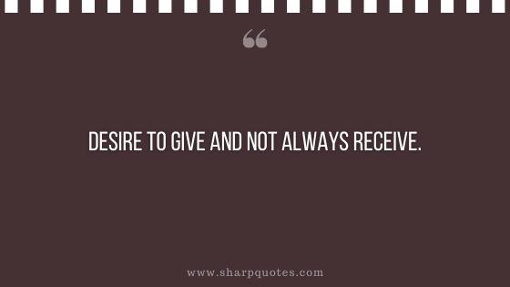 entrepreneur quotes desire to give