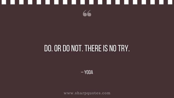 entrepreneur quotes do or do not