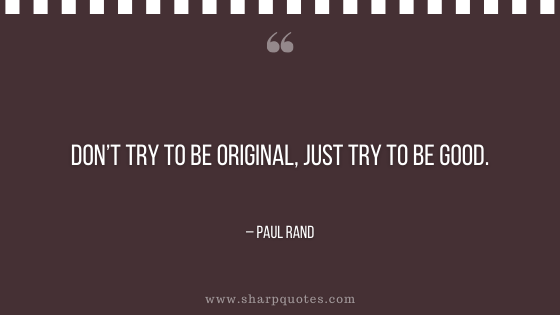 entrepreneur quotes try to be original