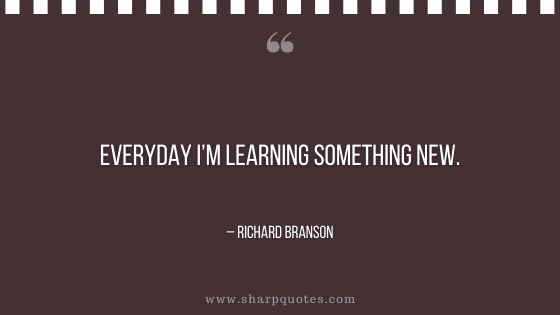 entrepreneur quotes everyday I'm learning