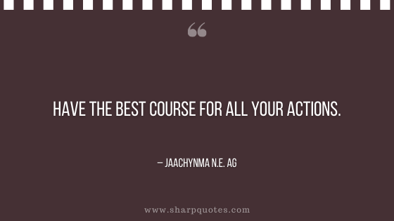 entrepreneur quotes best course for actions