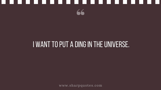 entrepreneur quotes put a ding