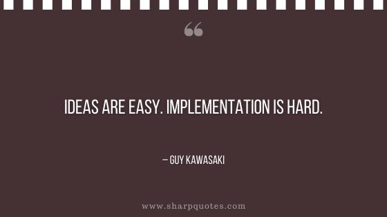 entrepreneur quotes ideas are easy