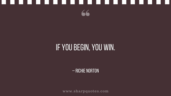 entrepreneur quotes if you begin