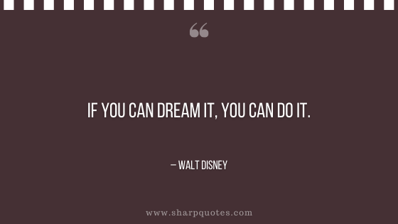 entrepreneur quotes if you can dream it
