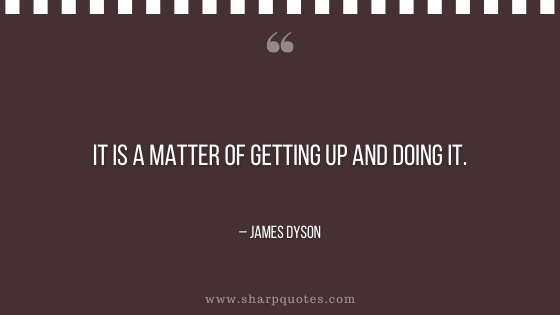 entrepreneur quotes getting up and doing it