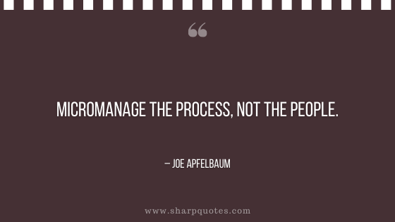 entrepreneur quotes micromanage process not people