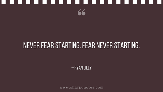 entrepreneur quotes never fear starting