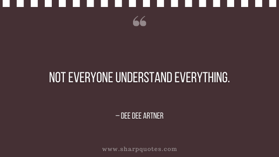 entrepreneur quotes not everyone understand