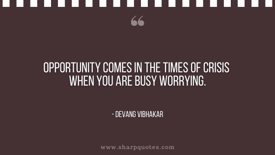 entrepreneur quotes opportunity times of crisis