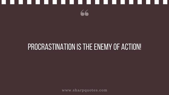 entrepreneur quotes procrastination