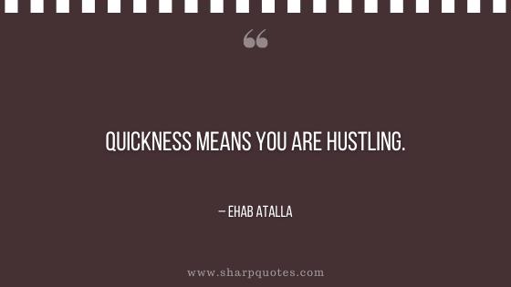 entrepreneur quotes quickness means