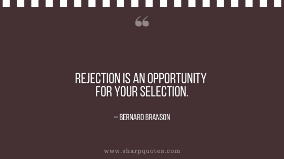 entrepreneur quotes rejection opportunity