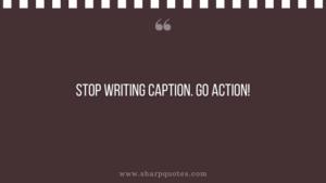 entrepreneur quotes stop writing caption