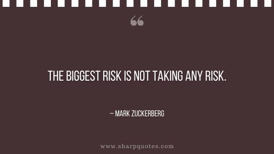 entrepreneur quotes the biggest risk