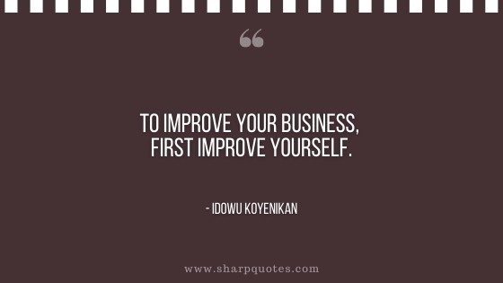 entrepreneur quotes improve business yourself