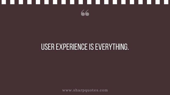 entrepreneur quotes user experience is everything