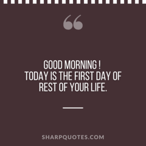 good morning quote today first day