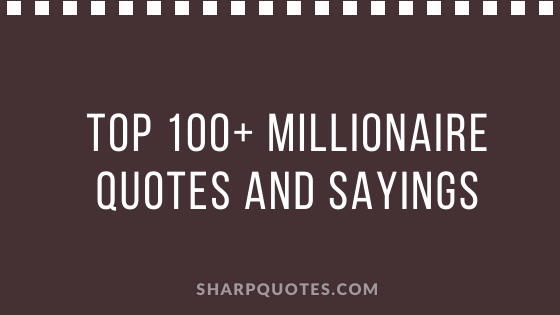 millionaire quotes sayings