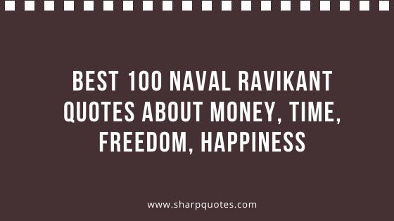 Naval Ravikant Quotes