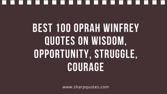 Oprah Winfrey Quotes