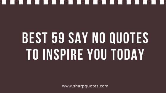 Say No Quotes