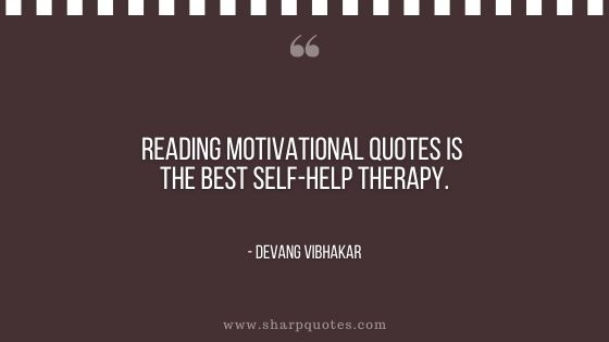 reading motivational quote self help therapy devang vibhakar