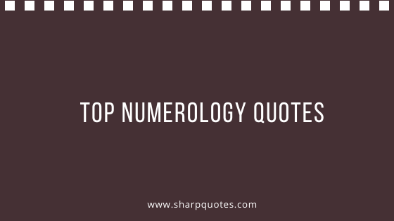 top-numerology-quotes-sharp-quotes