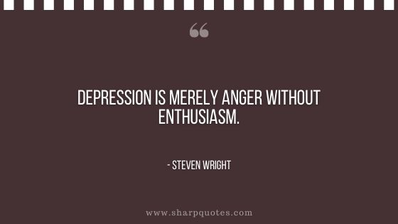 depression quotes depression is merely anger