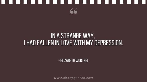 depression quotes in a strange way elizabeth wurtzel