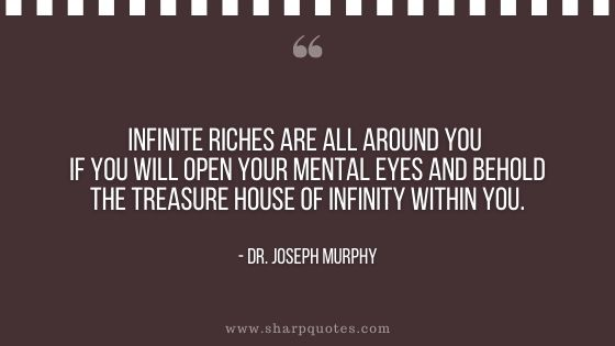 dr joseph murphy infinite riches all around open your mental eyes