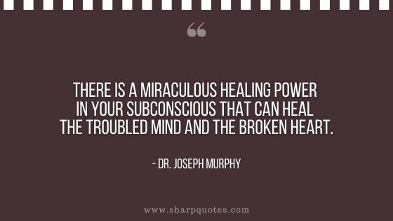 dr joseph murphy quote miraculous healing power in subconscious mind