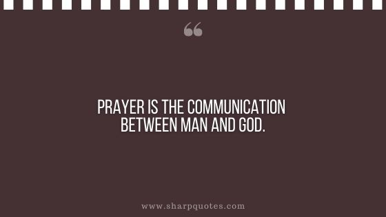 quotes prayer is the communication between
