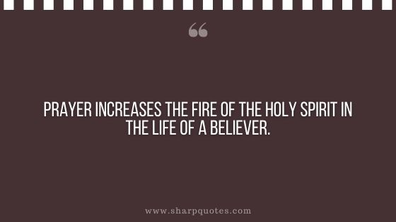quotes prayer increases the fire