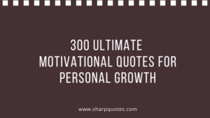 motivational quotes personal growth