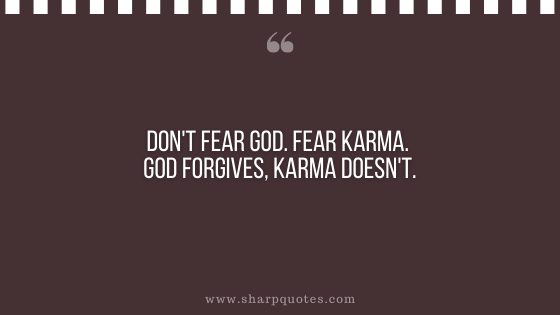 karma quote fear god forgives sharp quotes
