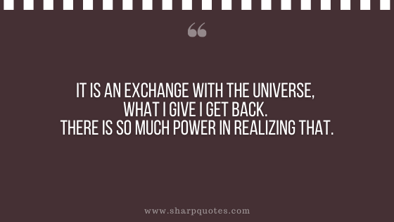 karma quote exchange universe power realizing
