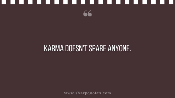 karma quote spare sharp quotes