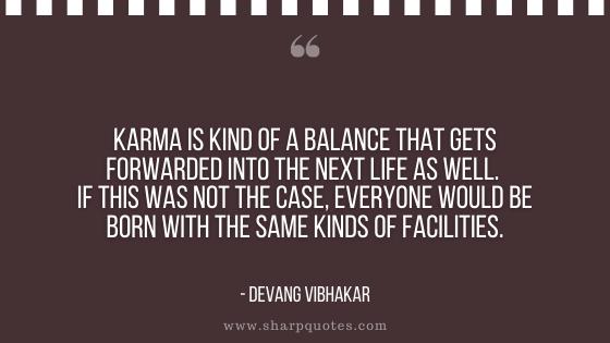 karma quote balance forwarded devang vibhakar sharp quotes