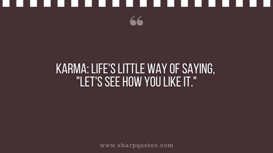 karma quote way saying sharp quotes