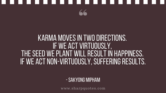 karma quote moves in two directions sharp quotes