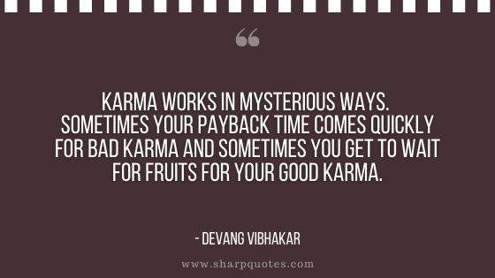 karma quote mysterious ways devang vibhakar