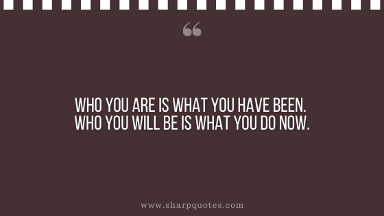 karma quote who you are sharp quotes