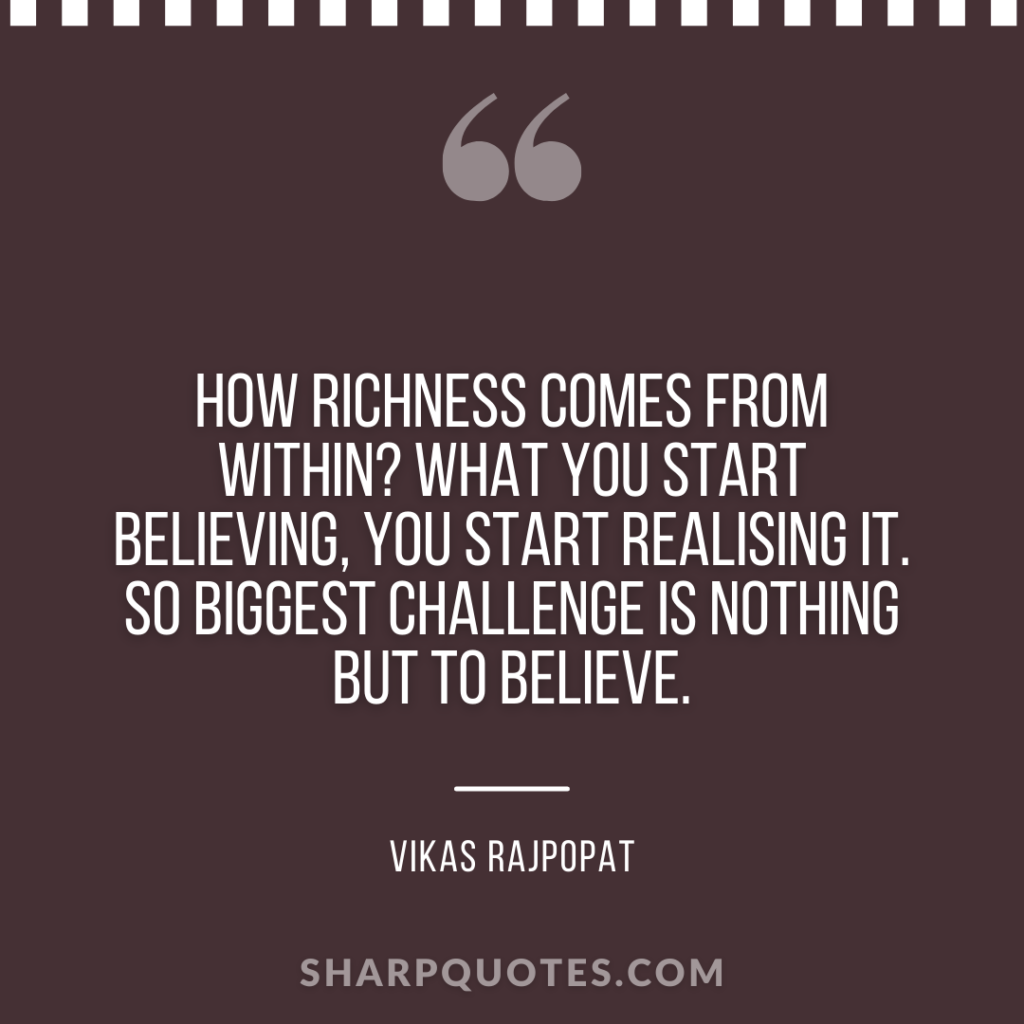 millionaire quote richness within believing challenge