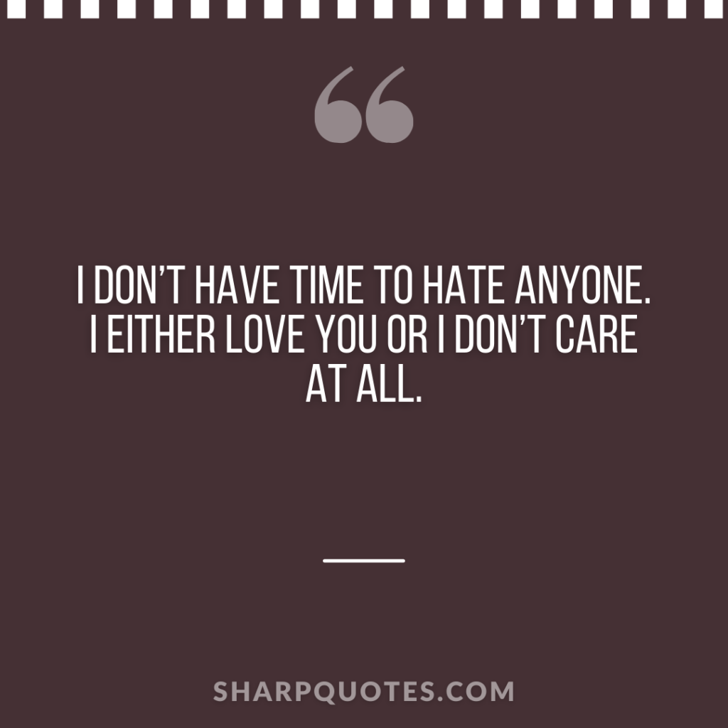 millionaire quote time hate care love