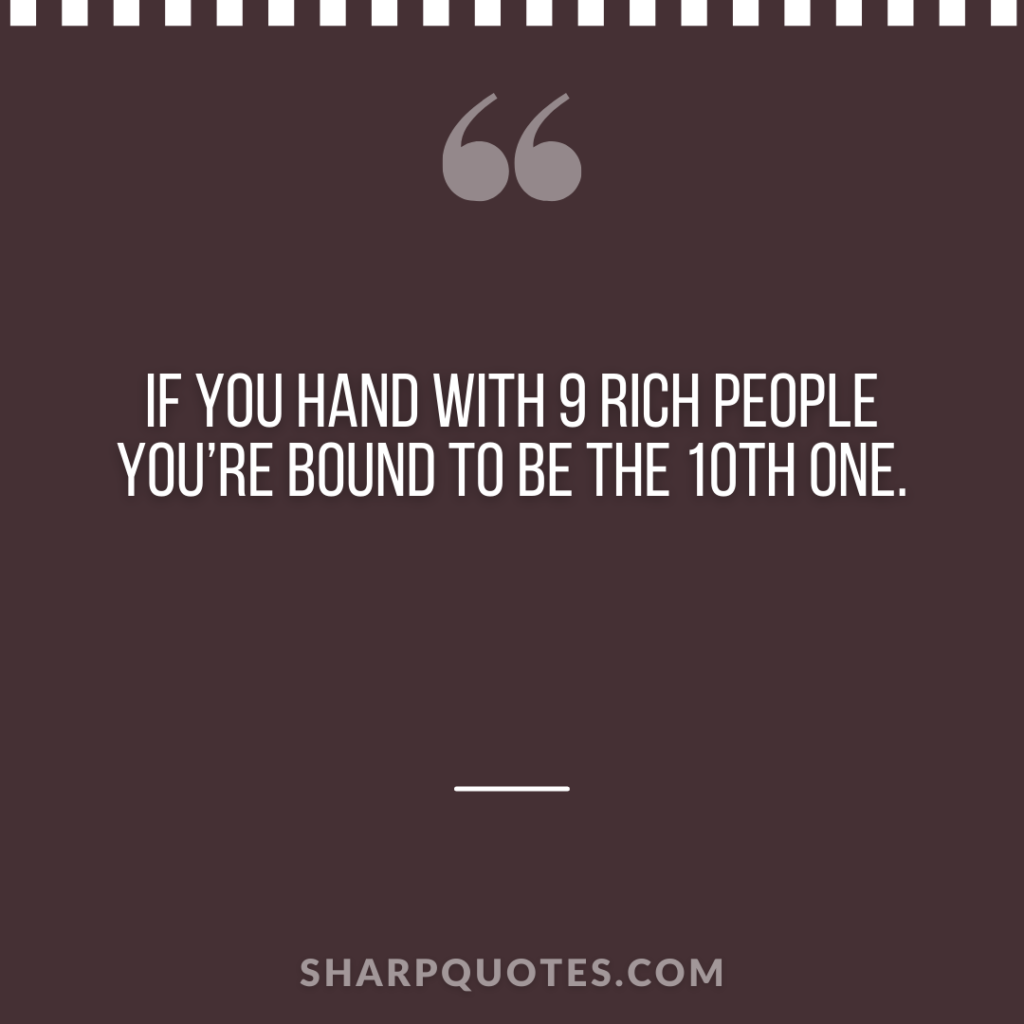 millionaire quote hand rich people