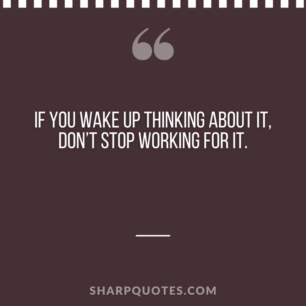millionaire quote wake up thinking working