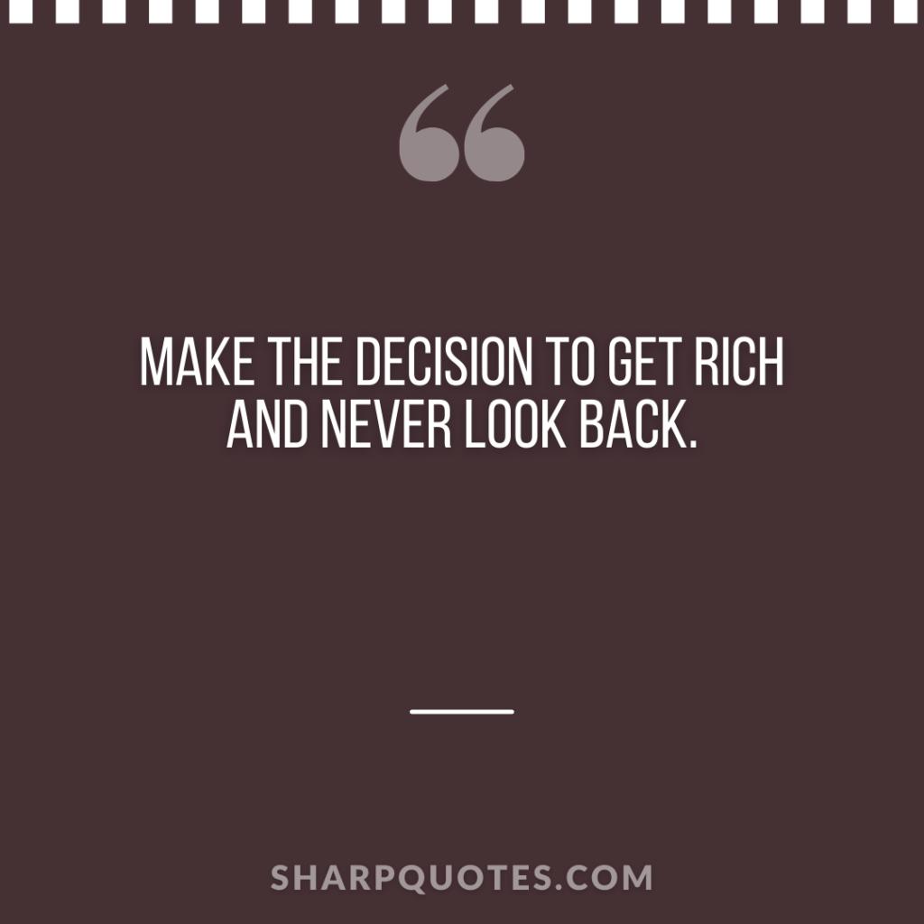 millionaire quote make decision rich