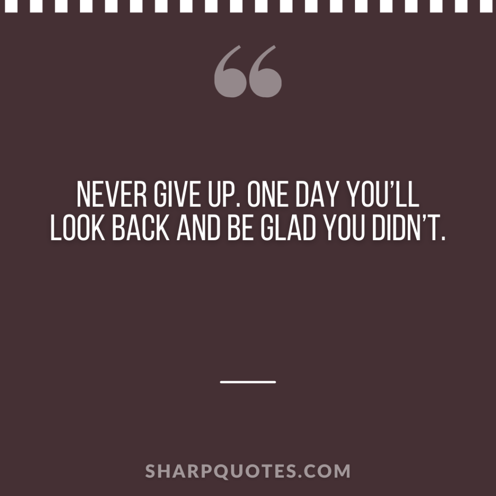 millionaire quote never give up